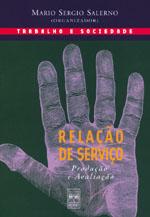Relação de Serviço - Produção e Avaliação