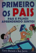PRIMEIRO OS PAIS