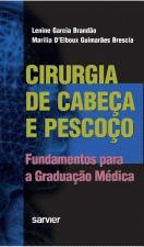 CIRURGIA DE CABEÇA E PESCOÇO Fundamentos para Graduação Médica
