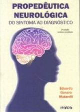 Propedeutica Neurologica do Sintoma ao Diagnostico