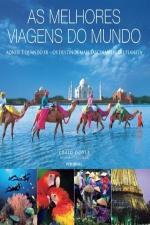 MELHORES VIAGENS DO MUNDO, AS