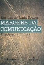 Margens da Comunicação - Discurso e Mídias