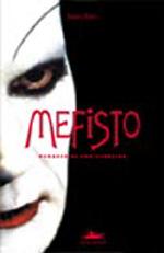 Mefisto - Romance De Uma Carreira
