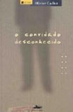 CONVIDADO DESCONHECIDO, O