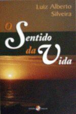 SENTIDO DA VIDA, O