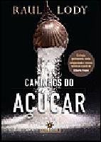Caminhos do Açúcar