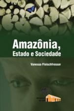 Amazonia Estado E Sociedade
