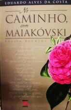No Caminho Com Maiakovski