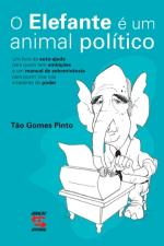 ELEFANTE E UM ANIMAL POLITICO, O