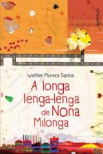 A Longa Lenga-lenga de Nona Milonga