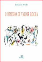 Desenho de Valdir Rocha, o