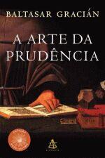 Arte da Prudência, a (sextante)