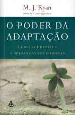 O Poder da Adaptação- Como Sobreviver a Mudanças...