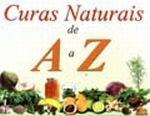 Curas Naturais de a a Z - Atualizada Incluindo Ração Humana