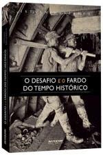 DESAFIO E O FARDO DO TEMPO HISTORICO