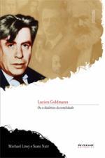 LUCIEN GOLDMANN OU A DIALÉTICA DA TOTALIDADE