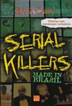 Serial Killers Made in Brasil
