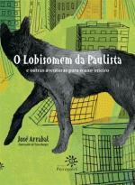 O Lobisomem da Paulista e outras aventuras para o ano inteiro