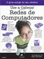 Redes de Computadores - Use a Cabeça!