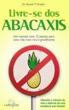 Livre Se dos Abacaxis - um Manual Com 12 Passos para uma Vida Mais