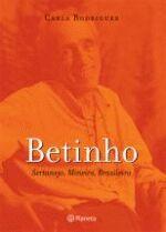 Betinho: Sertanejo, Mineiro, Brasileiro