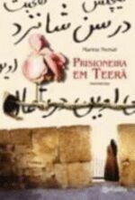 Prisioneira Em Teera - Memorias