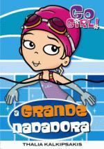 Go Girl - a Grande Nadadora