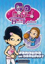 Go Girl - Toda Historia Tem Dois Lados, V.1