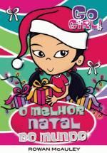 Go Girl ! - o Melhor Natal do Mundo