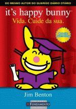 Its Happy Bunny - Vida. Cuide da Sua. C