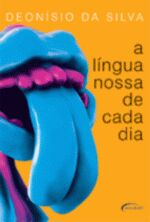 Língua Nossa de Cada Dia, a
