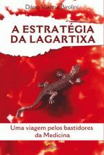 Estrategia da Lagartixa, a