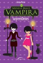 Minha Irmã Vampira: Surpreendentes