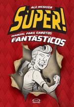 Super Manual para Garotos Fantásticos