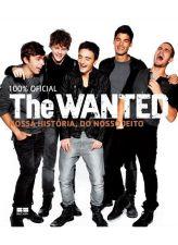 The Wanted - Nossa História, do Nosso Jeito