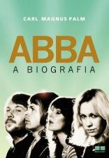 Abba A Biografia