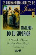 Os Ensinamentos Ocultos de Jesus 2 - Mistérios do Eu Superior
