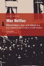 História da Anarquia das Origens ao Anarco-comunismo