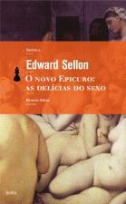 NOVO EPICURO, O - AS DELICIAS DO SEXO