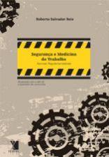 Segurança e Saúde do Trabalho Normas Regulamentadoras