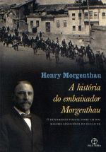 A História do Embaixador Morgenthau