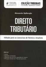Direito Tributário: Voltado Para os Concursos de Técnico e Analista - Coleção Tribunais