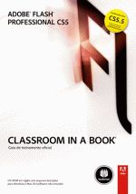 Adobe Flash Professional CS5: Classroom in a Book
