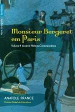 Monsieur Bergeret Em Paris Vol. 4 Serie Hist. Contemp.