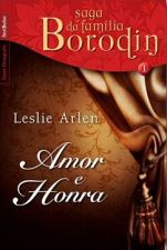 Amor e Honra - Saga da Família Vol. 1 - Edição de Bolso