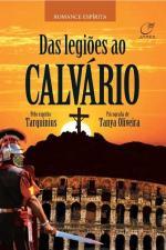 Das Legiões ao Calvário