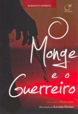 O Monge e o Guerreiro