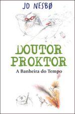 Doutor Proktor: a banheira do tempo