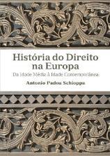 História do Direito na Europa Da Idade Média À Idade Contemporânea