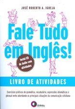 FALE TUDO EM INGLES! - LIVRO DE ATIVIDADES